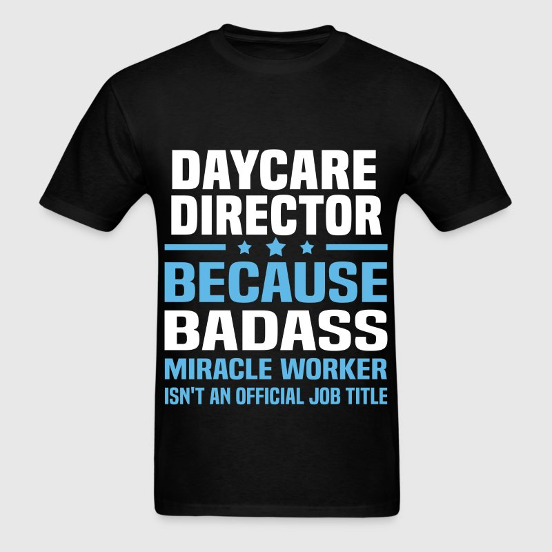Daycare Director Tshirt - Men's T-Shirt