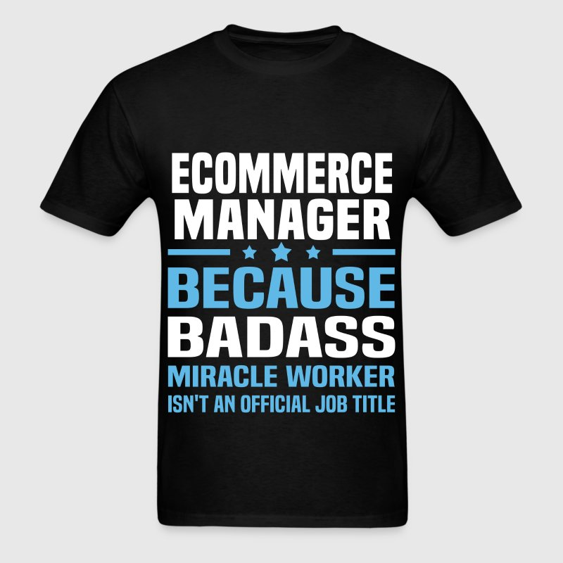 ECommerce Manager Tshirt - Men's T-Shirt