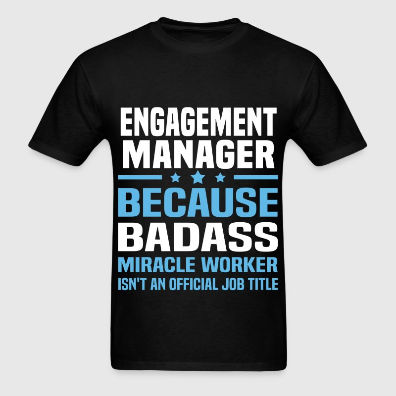 Engagement Manager Tshirt - Men's T-Shirt