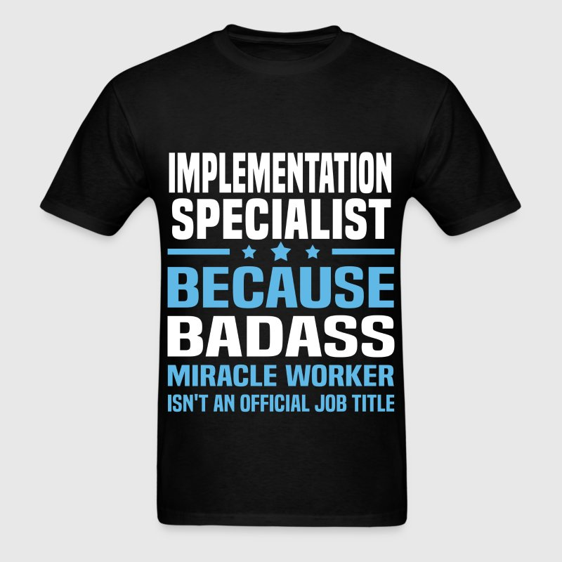 Implementation Specialist Tshirt - Men's T-Shirt