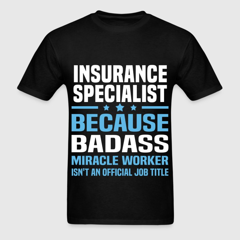 Insurance Specialist Tshirt - Men's T-Shirt