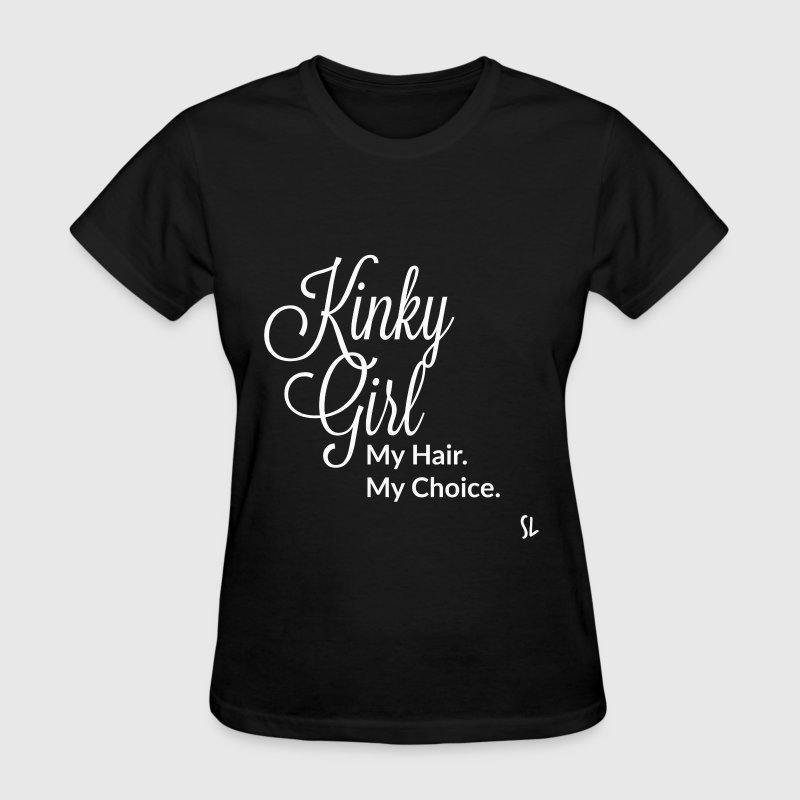 Kinky Girl Natural Hair T-Shirts - Women's T-Shirt