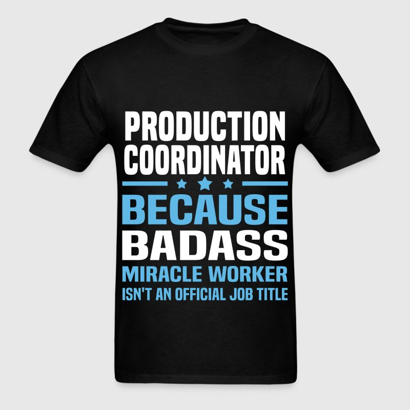Production Coordinator Tshirt - Men's T-Shirt