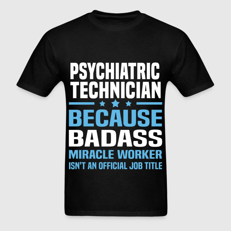 Psychiatric Technician Tshirt - Men's T-Shirt