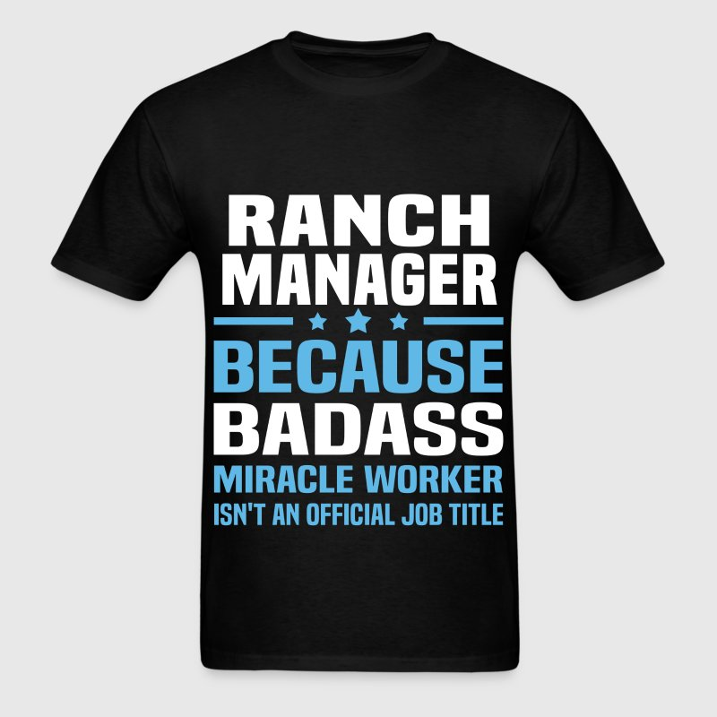 Ranch Manager Tshirt - Men's T-Shirt