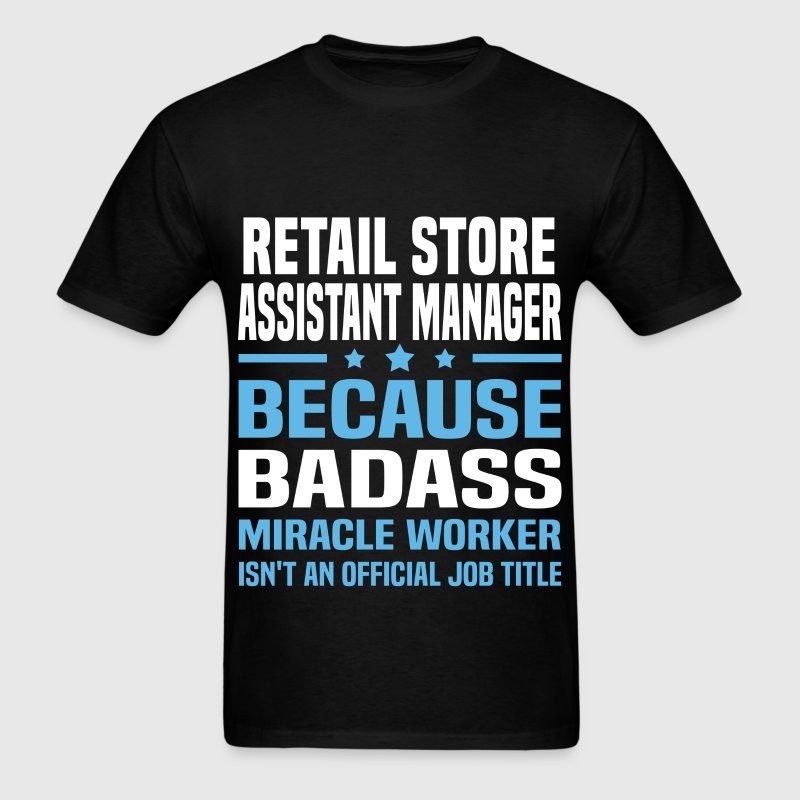 Retail Store Assistant Manager Tshirt - Men's T-Shirt