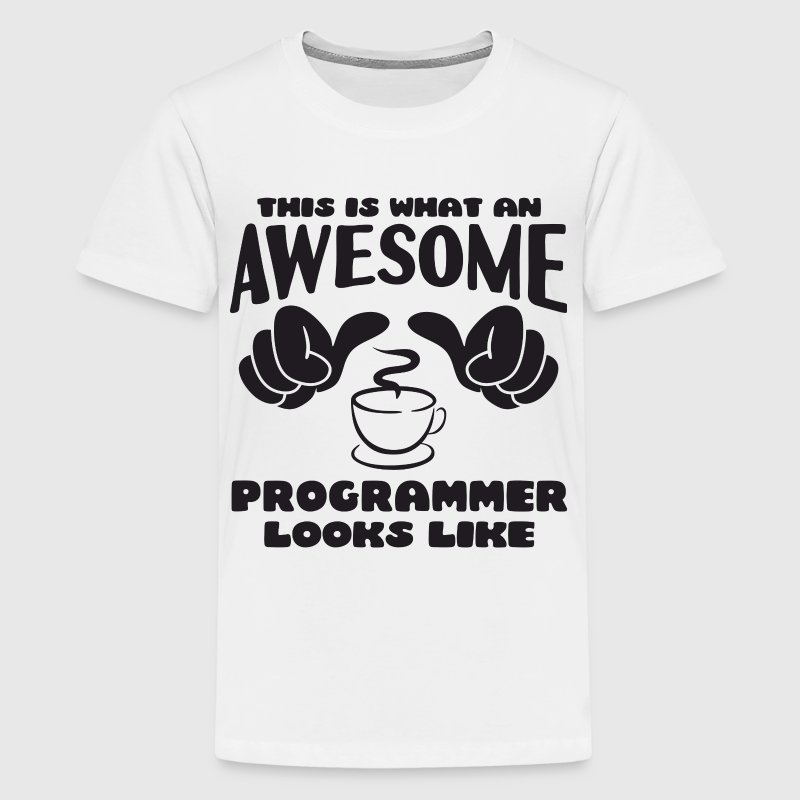 This is what an Awesome Programmer looks like - Kids' Premium T-Shirt