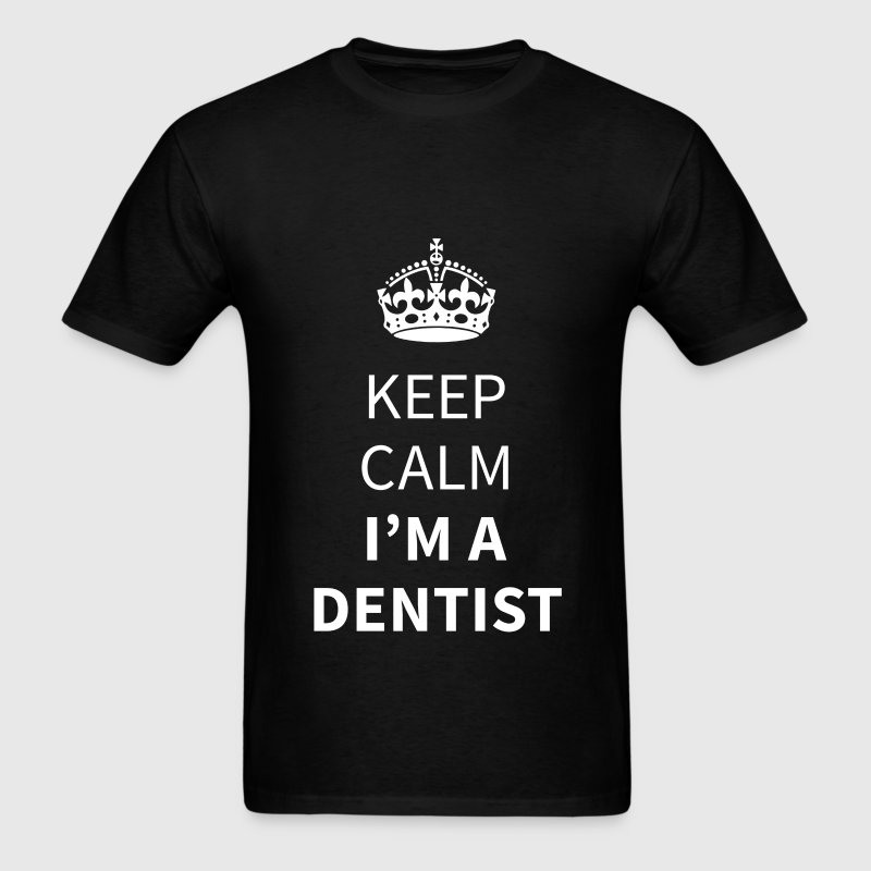 Dentist - Keep calm I'm a dentist - Men's T-Shirt