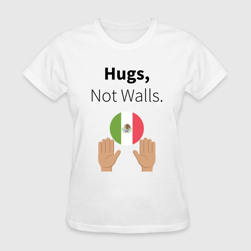 Hugs, Not Walls. T-Shirts - Women's T-Shirt
