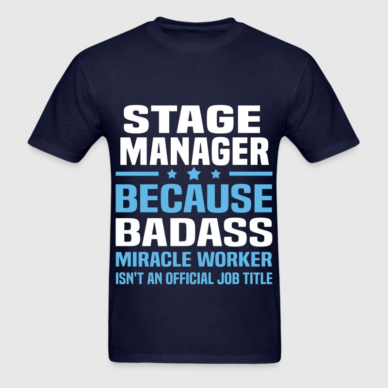 Stage Manager Tshirt - Men's T-Shirt
