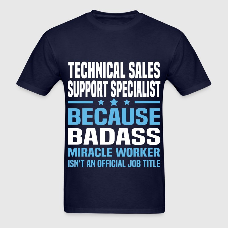 Technical Sales Support Specialist Tshirt - Men's T-Shirt