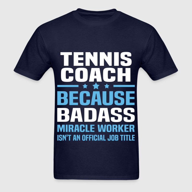 Tennis Coach Tshirt - Men's T-Shirt