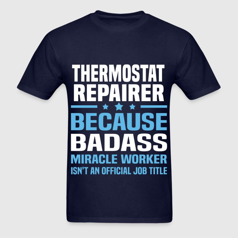 Thermostat Repairer Tshirt - Men's T-Shirt