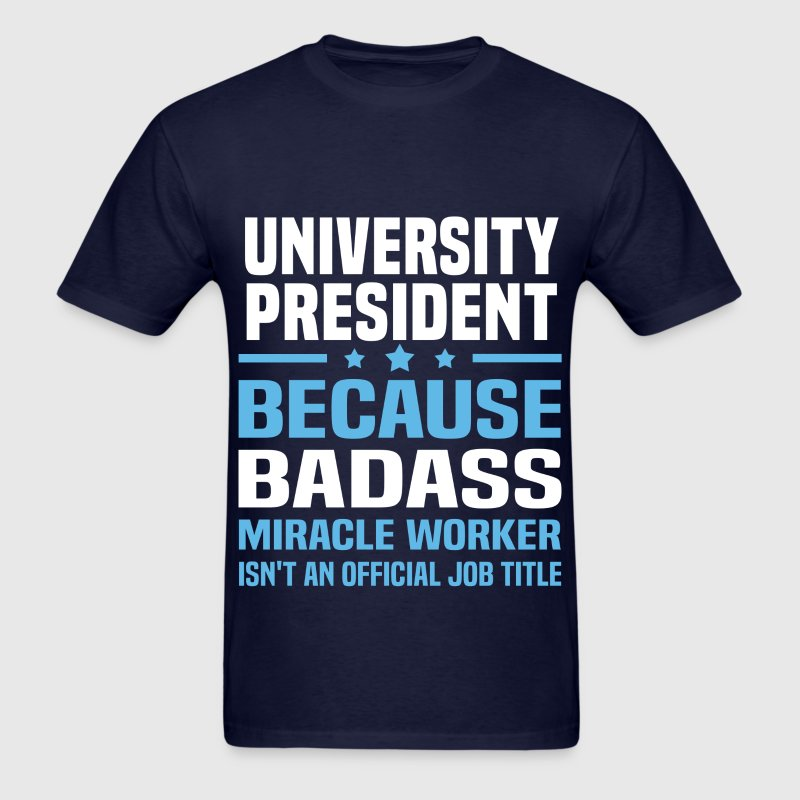 University President Tshirt - Men's T-Shirt