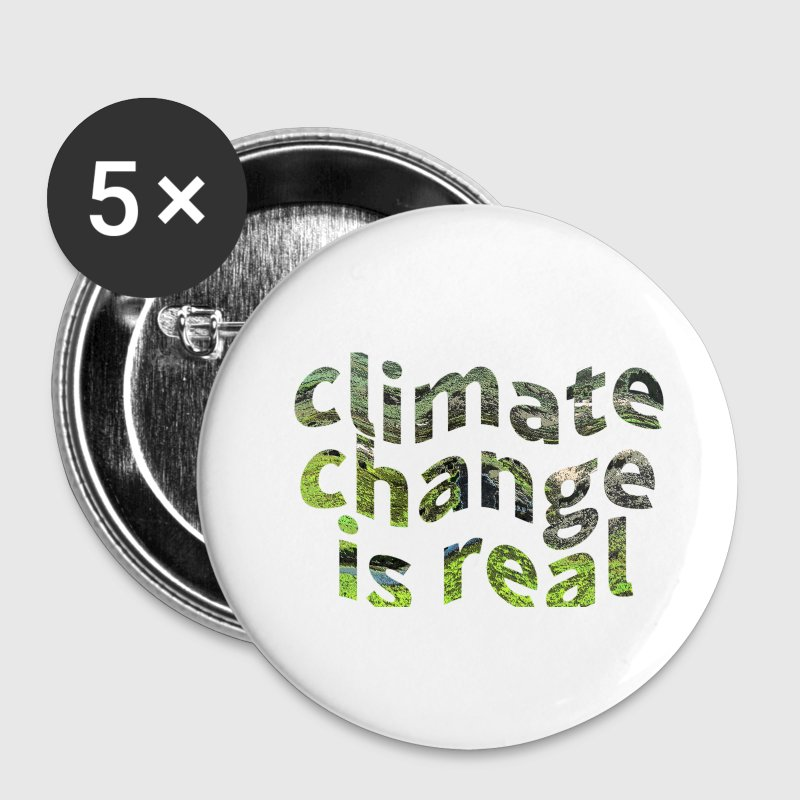 Global Warming Climate Change Is Real Small Button - Small Buttons