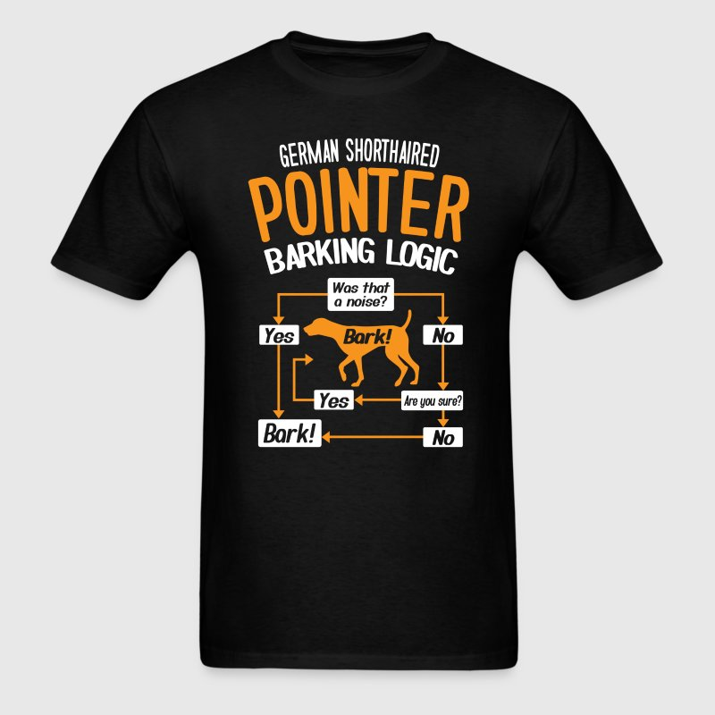 German Shorthaired Pointer Barking Logic T-Shirt T-Shirts - Men's T-Shirt