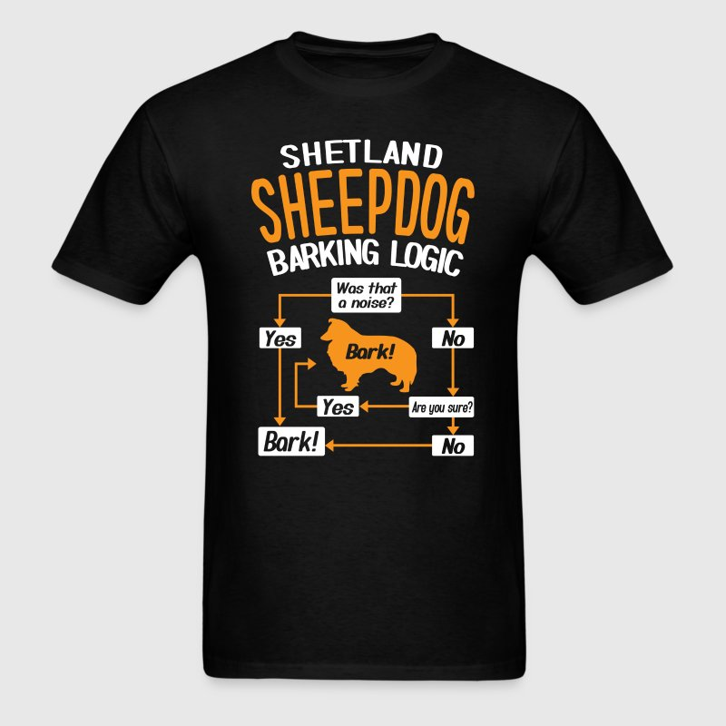 Shetland Sheepdog Barking Logic T-Shirt T-Shirts - Men's T-Shirt