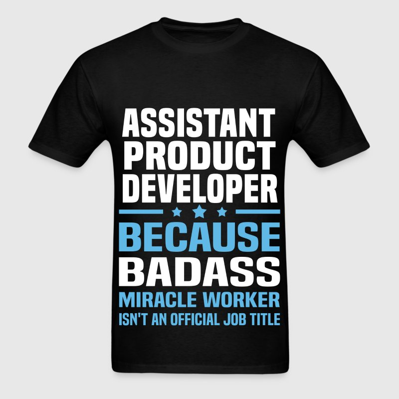 Assistant Product Developer Tshirt - Men's T-Shirt