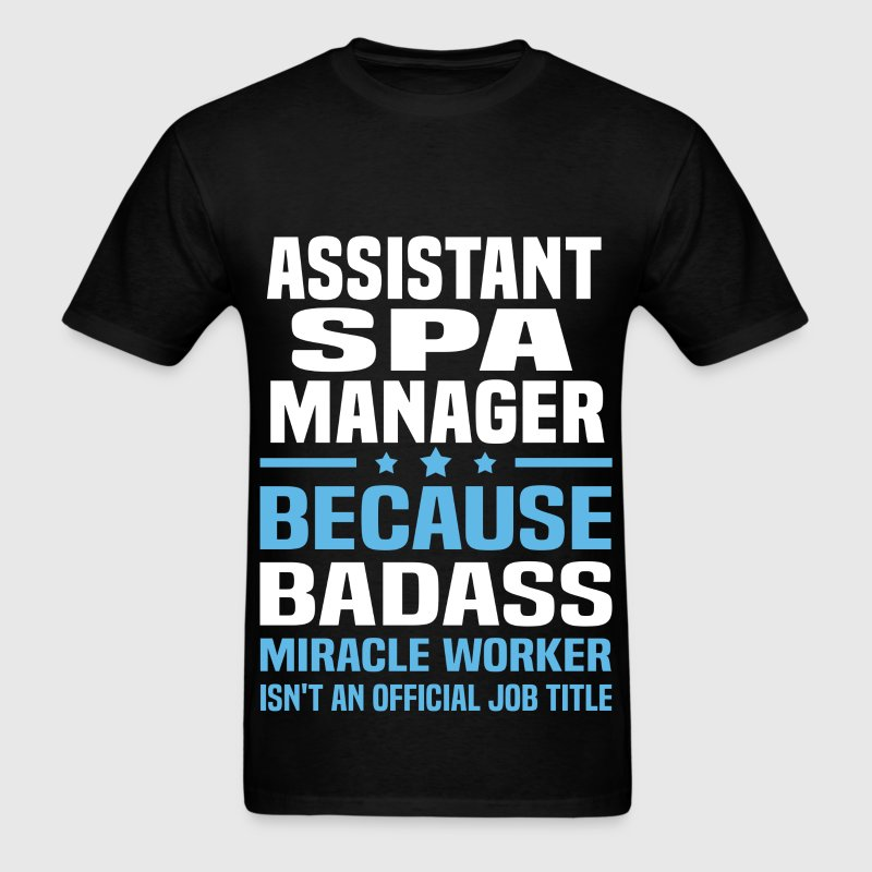 Assistant Spa Manager Tshirt - Men's T-Shirt