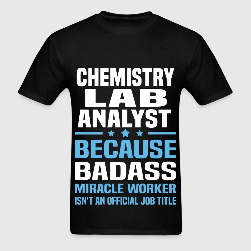 Chemistry Lab Analyst Tshirt - Men's T-Shirt