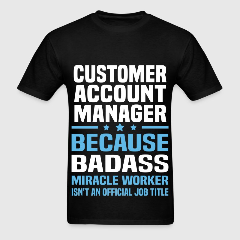 Customer Account Manager Tshirt - Men's T-Shirt