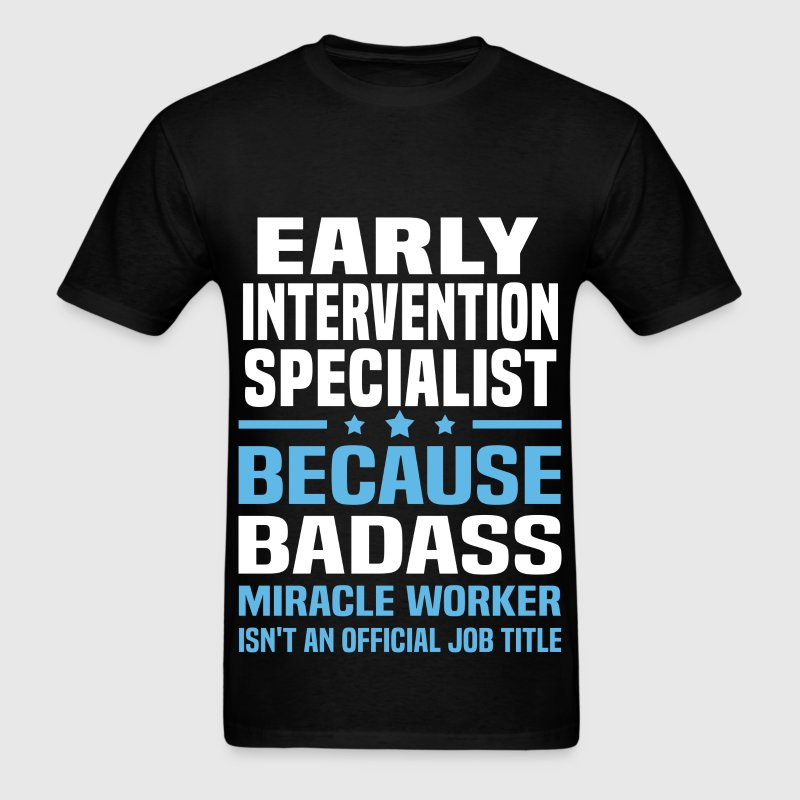 Early Intervention Specialist Tshirt - Men's T-Shirt