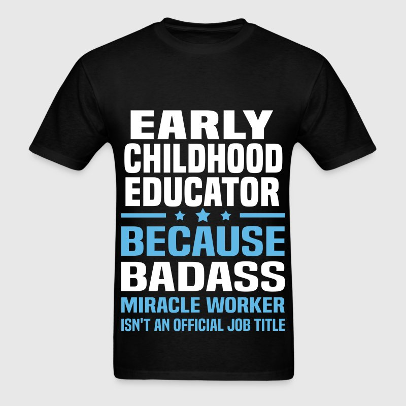 Early Childhood Educator Tshirt - Men's T-Shirt
