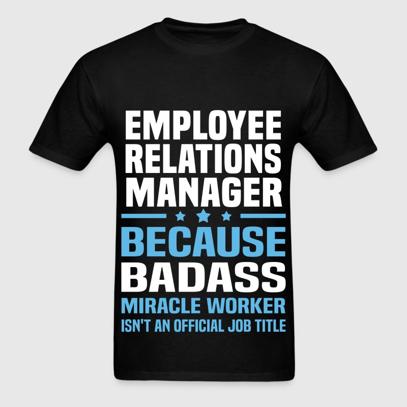 Employee Relations Manager Tshirt - Men's T-Shirt