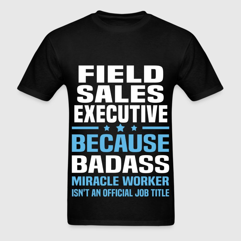 Field Sales Executive Tshirt - Men's T-Shirt