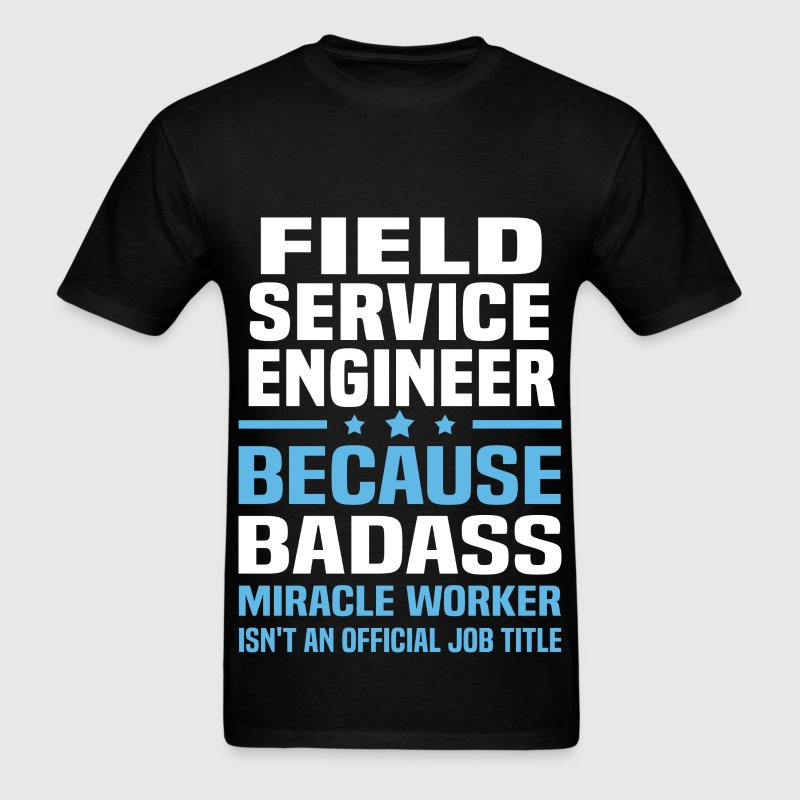 Field Service Engineer Tshirt - Men's T-Shirt