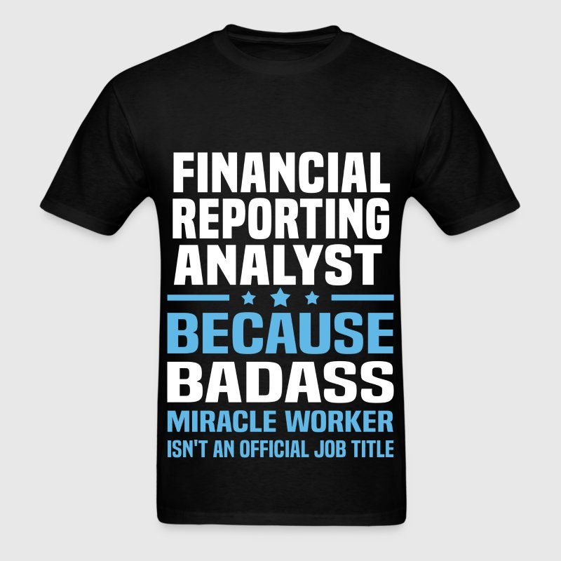 Financial Reporting Analyst Tshirt - Men's T-Shirt