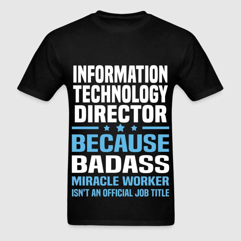 Information Technology Director Tshirt - Men's T-Shirt