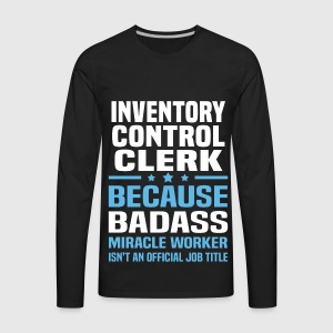 mens premium long sleeve t shirt - Inventory Control Clerk