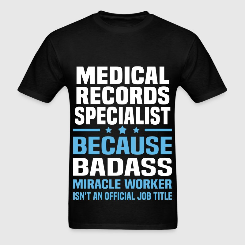 Medical Records Specialist Tshirt - Men's T-Shirt