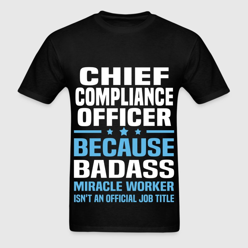 Chief Compliance Officer Tshirt - Men's T-Shirt