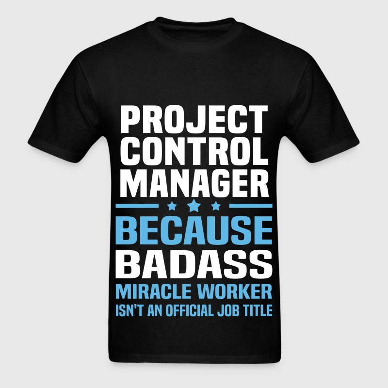 Project Control Manager Tshirt - Men's T-Shirt