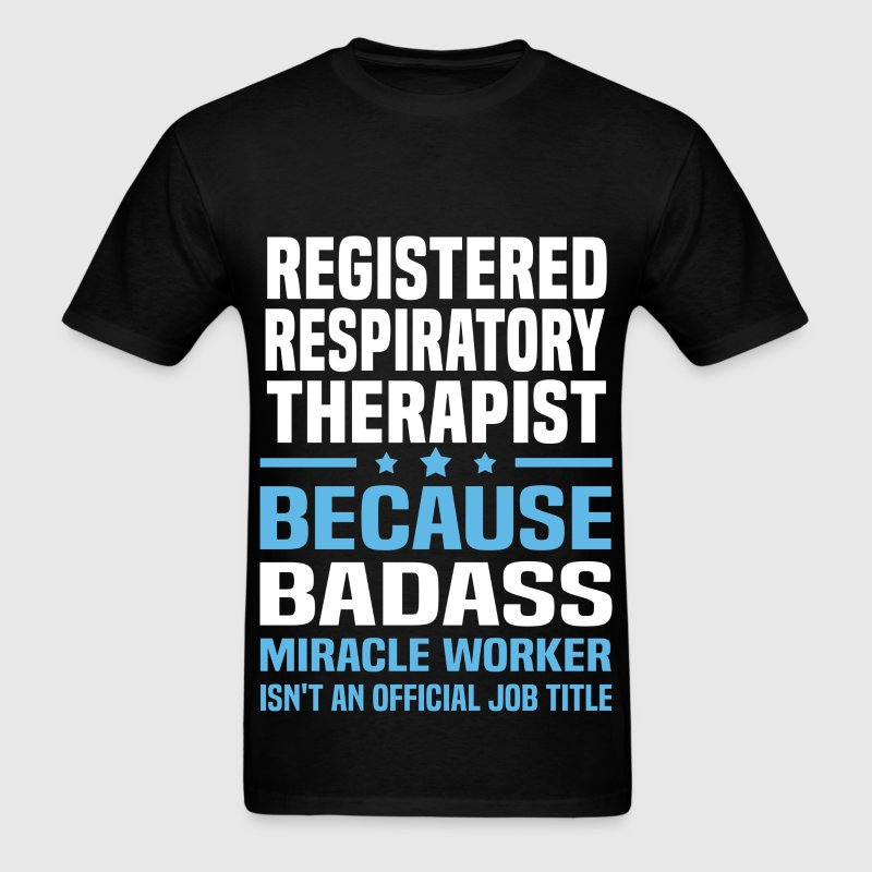 Registered Respiratory Therapist Tshirt - Men's T-Shirt