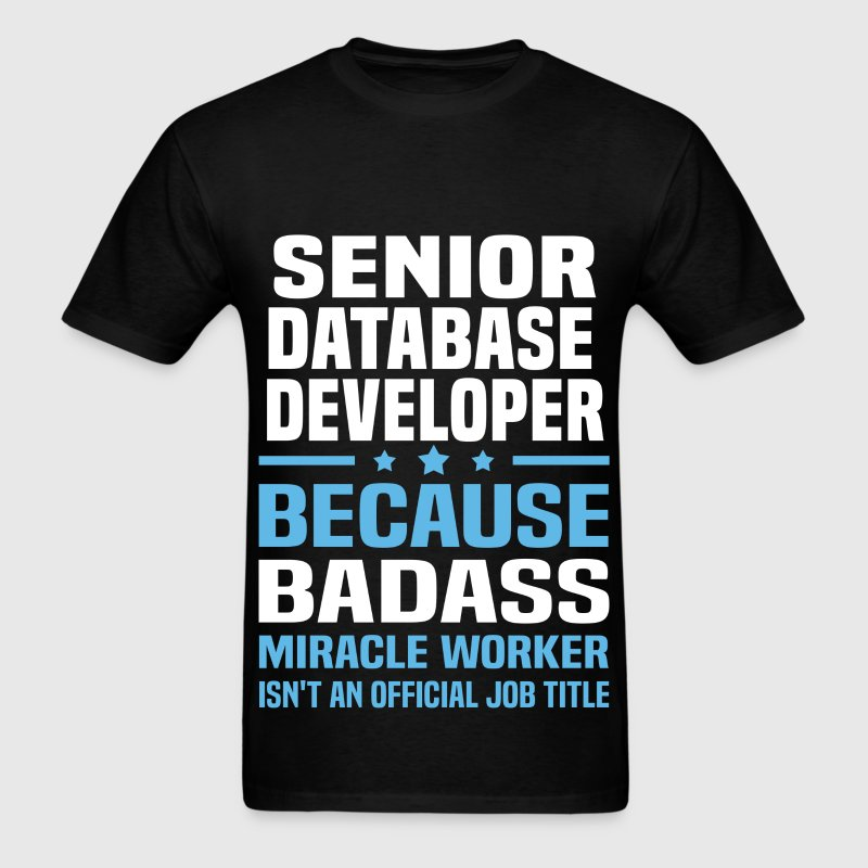 Senior Database Developer Tshirt - Men's T-Shirt