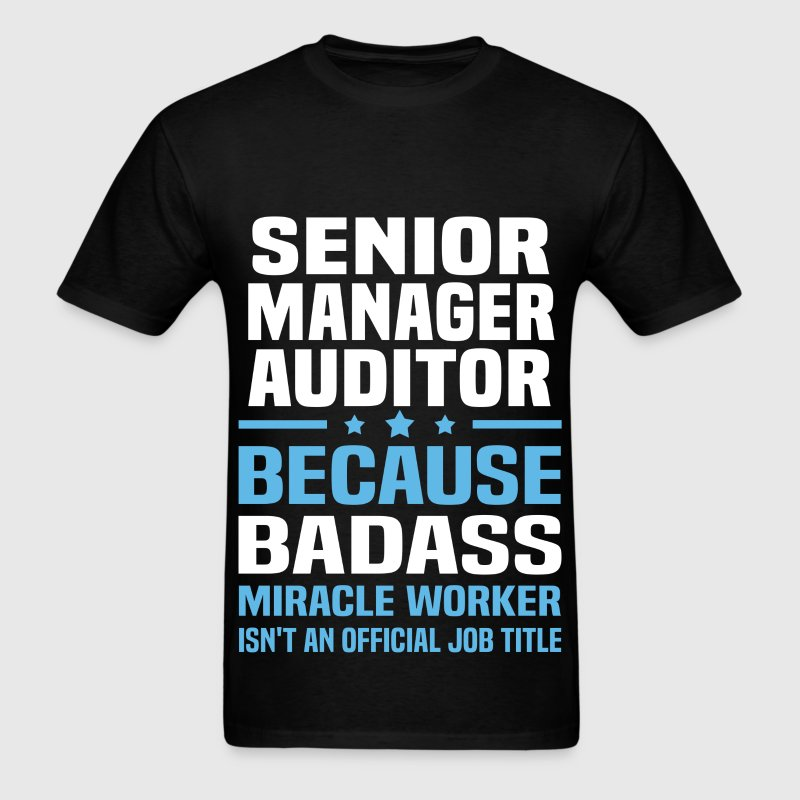 Senior Manager Auditor Tshirt - Men's T-Shirt