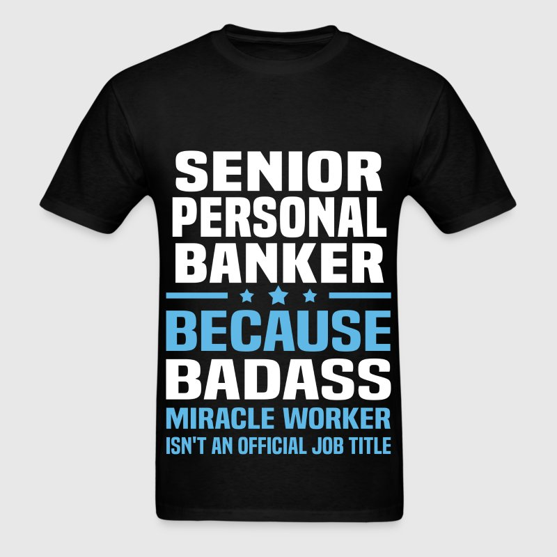 Senior Personal Banker Tshirt - Men's T-Shirt