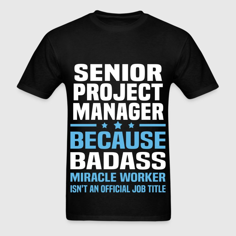 Senior Project Manager Tshirt - Men's T-Shirt