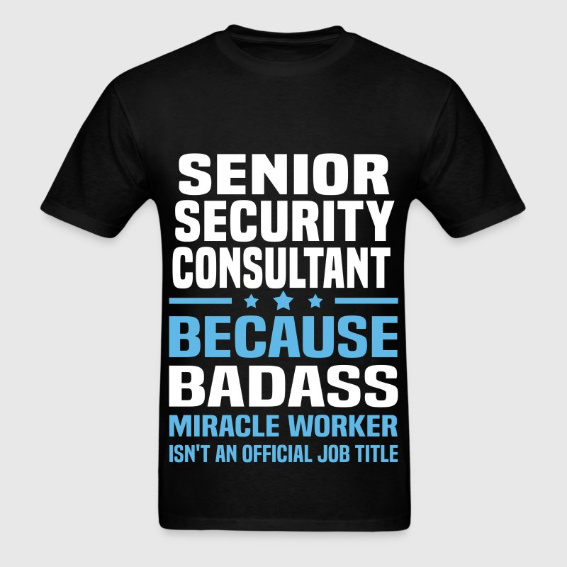 Senior Security Consultant Tshirt - Men's T-Shirt