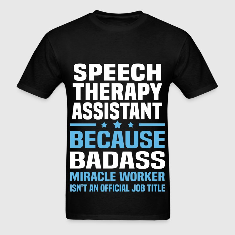 Speech Therapy Assistant Tshirt - Men's T-Shirt