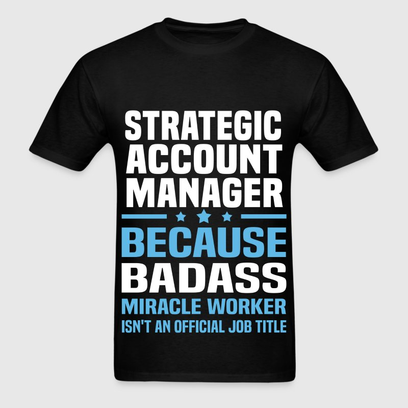 Strategic Account Manager Tshirt - Men's T-Shirt