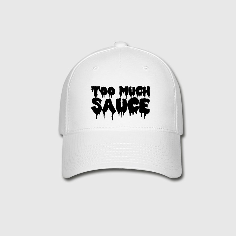 Too Much Sauce Sportswear - Baseball Cap