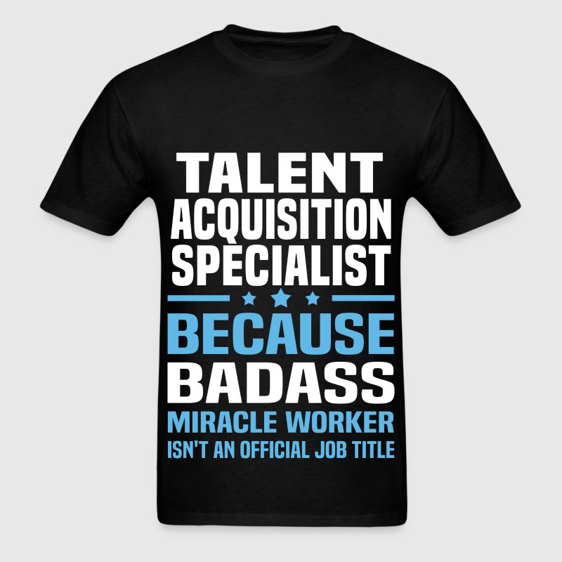 Talent Acquisition Specialist T-Shirts - Men's T-Shirt