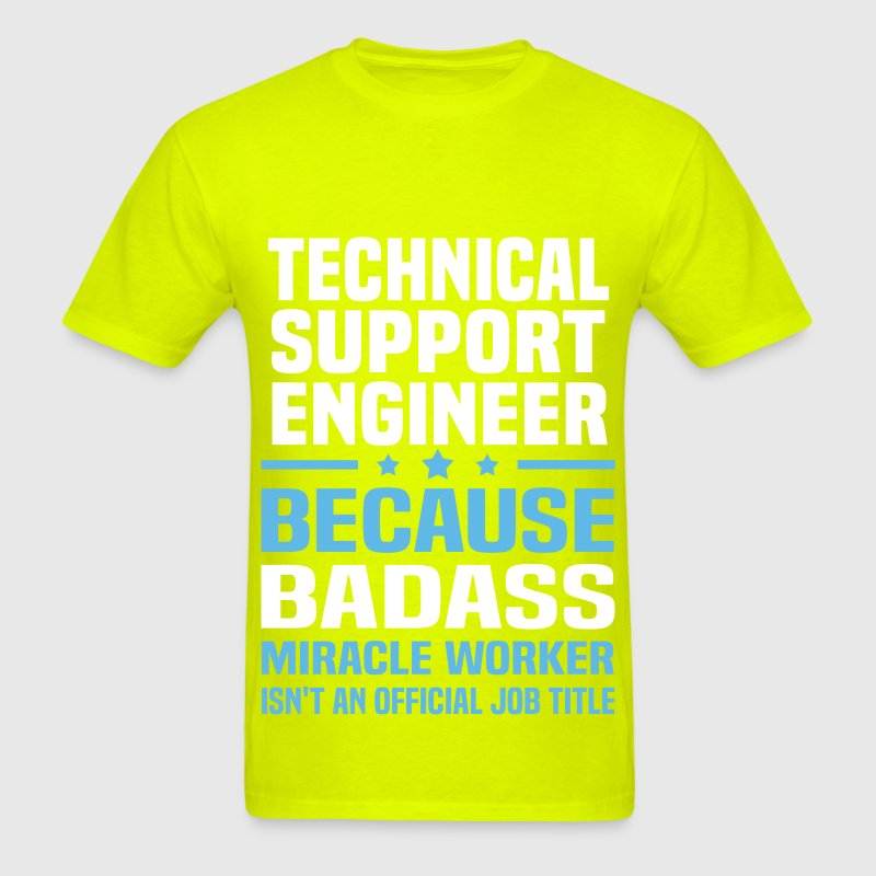 Technical support engineer t shirt spreadshirt sciox Image collections