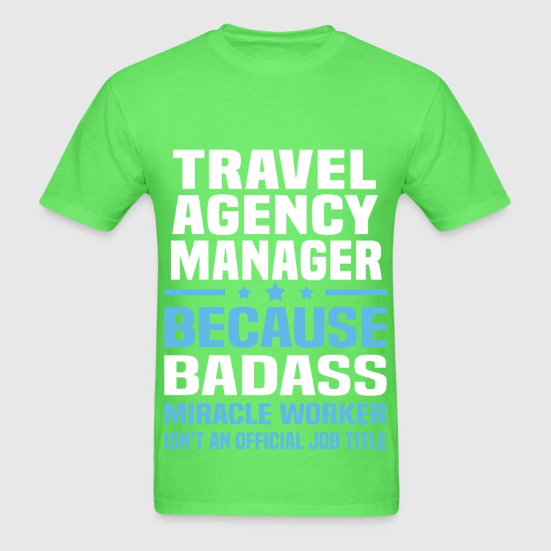 travel agency manager t shirt spreadshirt
