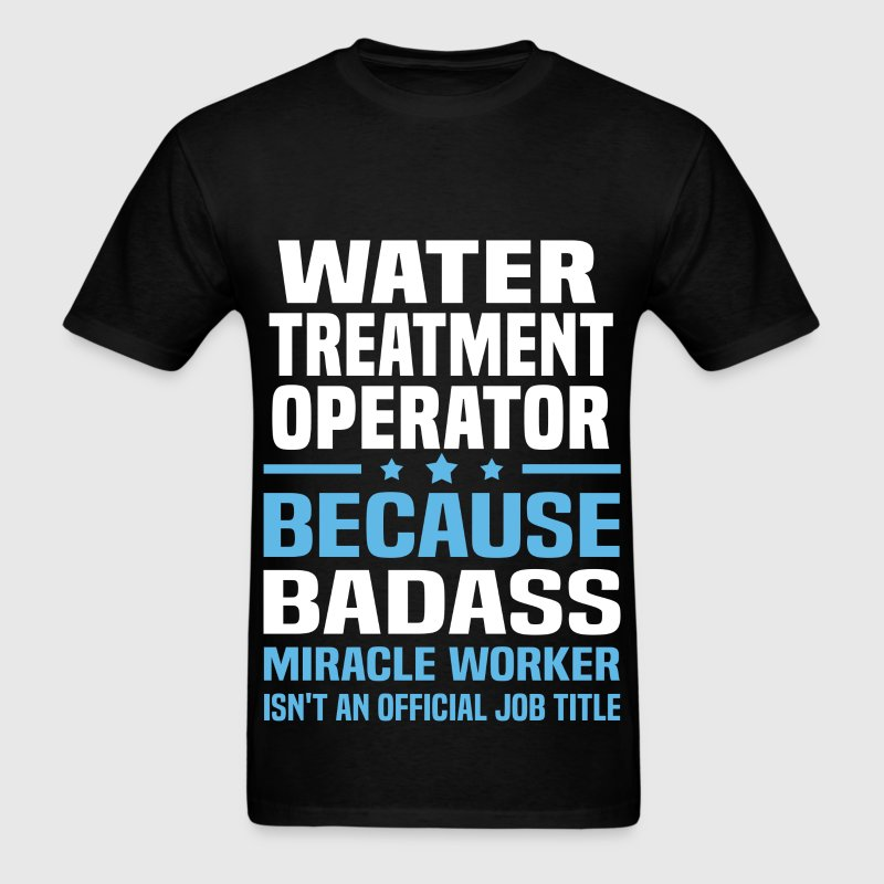 Water Treatment Operator T-Shirts - Men's T-Shirt