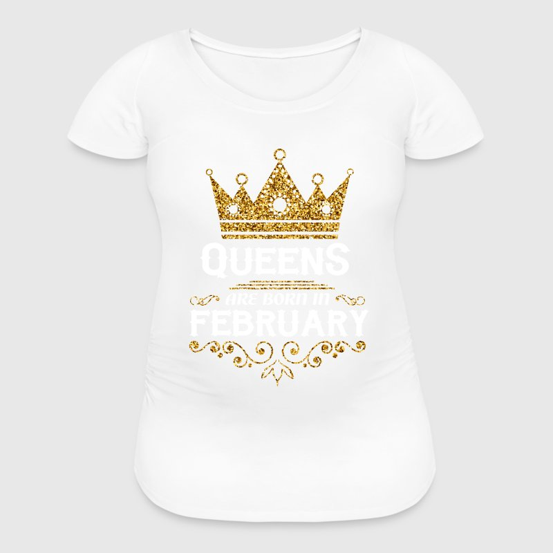 queens are born in february T-Shirts - Women's Maternity T-Shirt